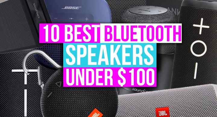 10 Best Bluetooth Speakers under 100